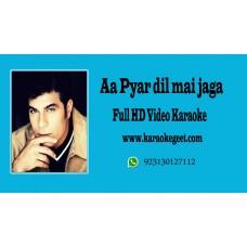 Aa pyar dil mai jaga Audio Karaoke