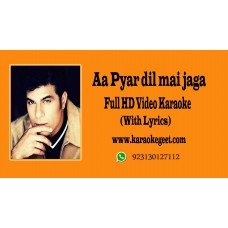 Aa Pyar dil mai jaga  Video Karaoke