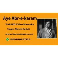 Aye abre karam aaj itna baras Video Karaoke