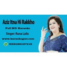 Aziz itna hi rakkho ke dil sanbal jai Audio Karaoke