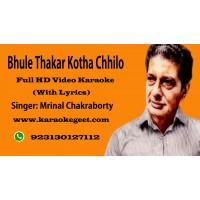 Bhule thakar kotha chhilo Video Karaoke