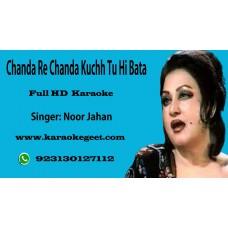 Chanda re chanda kuchh tu hi bata mera afsana Audio Karaoke