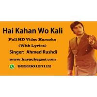 Hai kahan wo kali jo kabhi na mili Video Karaoke