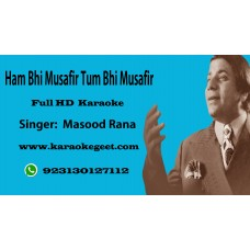 Ham bhi musafir tum bhi musafir  Audio Karaoke