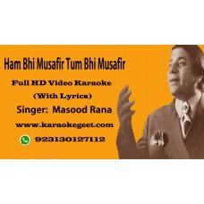 Ham bhi musafir tum bhi musafir  Video Karaoke