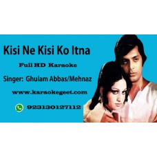 Kisi ne kisi ko itna nahi  Audio Karaoke