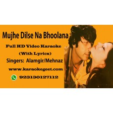 Mujhe dilse na bhoolana Video Karaoke
