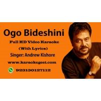 Ogo Bideshini Video Karaoke