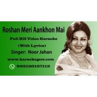 Roshan meri ankhon me Video Karaoke