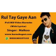 Rul Tay Gaya aan per chas bari aayi hai Video Karaoke