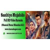 Saathio Mujahido Video Karaoke
