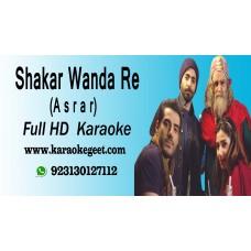 Shakar wanda re mora pia mohse  Audio Karaoke