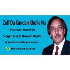 Zulf da kundan Khulle na (Audio Karaoke)