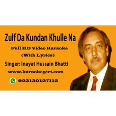 Zulf da kundan khullay na (Video Karaoke)